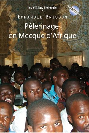 Couverture de Pèlerinage en mecque d'Afrique