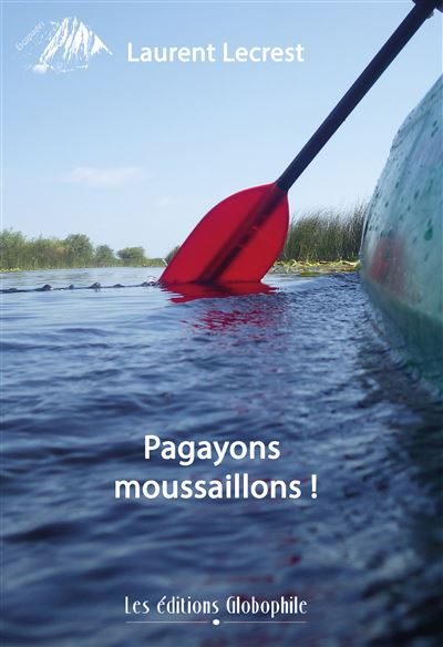 Couverture de Pagayons moussaillons